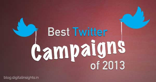 Most Successful Twitter Campaigns Of 2013